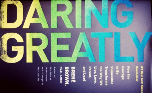 "Cover of Brene Brown's books, ""Daring Greatly."""